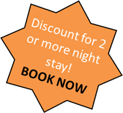 Discount for 2 or more night stay! BOOK NOW